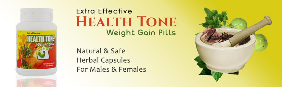 Extra Effective Health tone Weight Gain Pills
